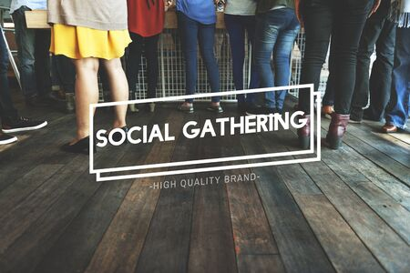 socialization: Social Gathering Community Society Unity Group Concept