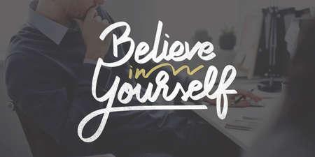 believe: Crea en s� mismo confidente Fomentar concepto de la motivaci�n