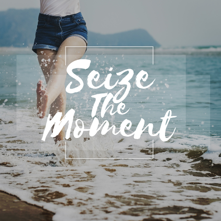 Seize Moments Enjoyment Positive Relaxation Concept