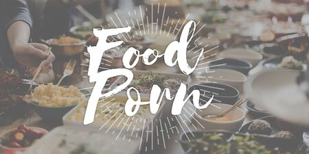 porn: Food Porn Commercial Advertising Tasty Delicious Concept