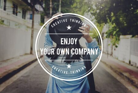 delightful: Enjoy Your Own Company Enjoyment Pleasurable Happiness Delightful Concept