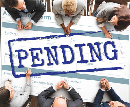 pending: Pending Processing Undecided Impending Concept Stock Photo