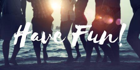 Have Fun Enjoy Entertainment Happiness Hobbies Concept
