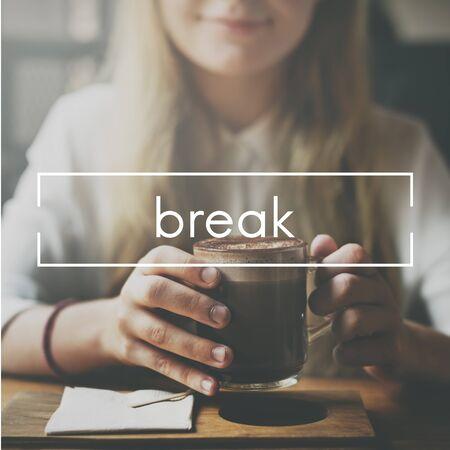 caffeinated: Break Cessation Pause Recess Relaxtion Relief Concept