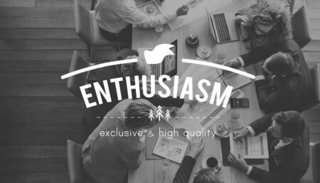 enthusiasm: Enthusiasm Motivate Aspirations  Encourage Stimulus Concept
