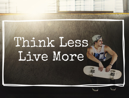 alive: Think Less Live More Alive Free Imagine Inspire Concept