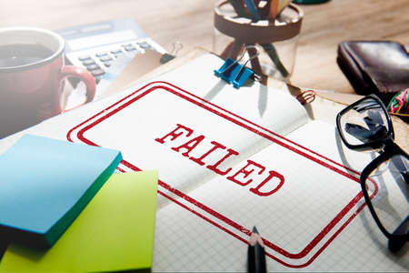 failed: Failed Break Down Fiasco Failure Failure Concept