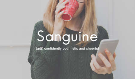 sanguine: Sanguine Lifestyle Confidence Optimistic Concept