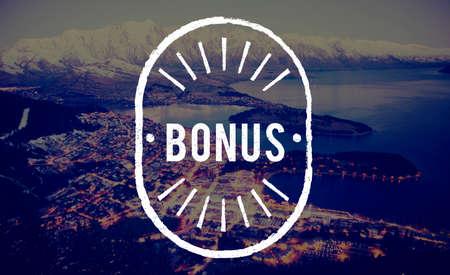 extra: Bonus Special Extra Incentive Payment Reward Concept