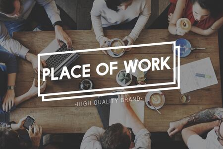 place of employment: Work Funcational Operation Productivity Career Concept
