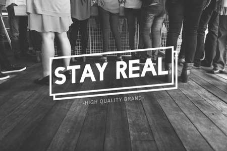 stand out: Stay Real Stand Out Choice True Truth Choice Concept Stock Photo