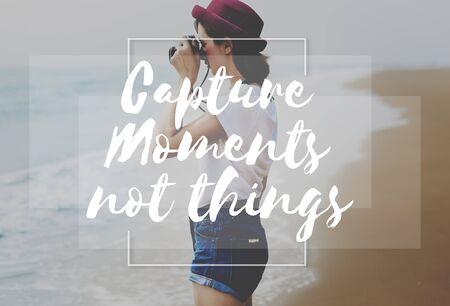 the moments: Capture Moments Collect Enjoyment Explore Concept