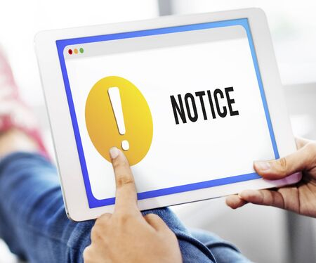 notification: Notice Notification Alert Exclamation Point Concept