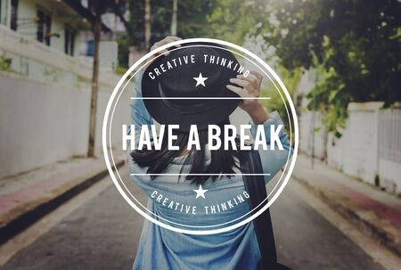 recess: Have a Break Just Break Cessation Relaxation Recess Concept
