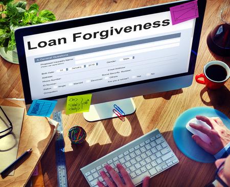 forgiving: Loan Forgiveness Debt Filling Application Concept