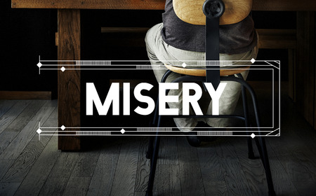 misery: Misery Relax Work Space Word Concept