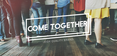 come on: Come Together Community Family Friends Concept