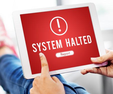 halted: System Halted Network Problem Technology Software Concept