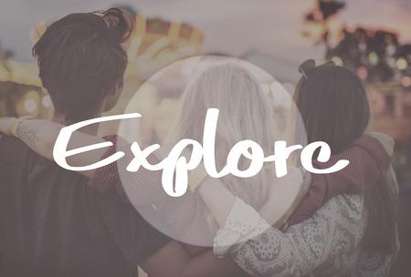 explore: Explore Journey Travel Aspiration Concept