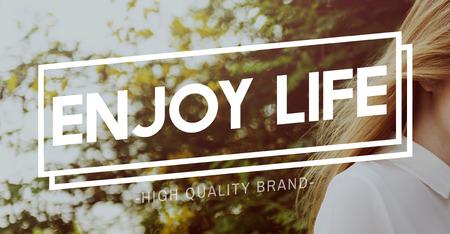 business life: Enjoy Life Enjoyment Pleasurable Happiness Delightful Concept