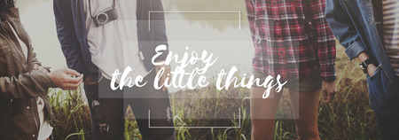 Enjoy Little Things Happiness Live Life Pleassure Concept