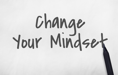 mindset: Change Your Mindset Positive Concept