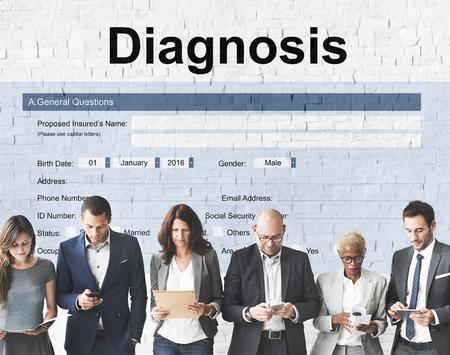 a diagnosis: Diagnosis Medical Symptoms Treatment Concept