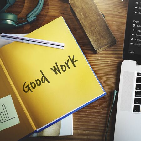 expertise concept: Good Work Best Excellent Success Expertise Concept