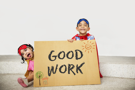 good work: Dont Forget to be Awesome Do Your Best Good Work Concept