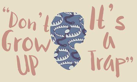 Dont Grow up Its a Trap Artwork Concept Illustration