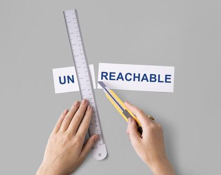 Unreachable Unattainable Hand Cut Words Split Concept