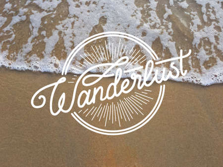Wanderlust Tourism Adventure Journey Leisure