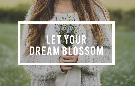 Let Your Dream Blossom Phrase Word Flower