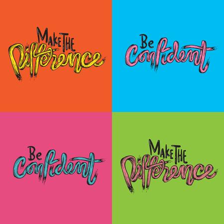 차이는 자신감을 갖게하십시오 생활 영감 동기 부여 Word Graphic Illustration