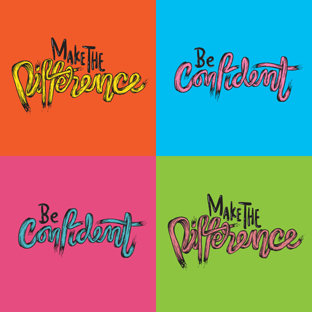 Make The Difference Be Confidence Life Inspiration Motivation Word Graphic Illustration Illustration