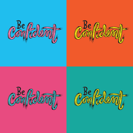 Be Confident Life Inspiration Motivation Word Graphic Illustration