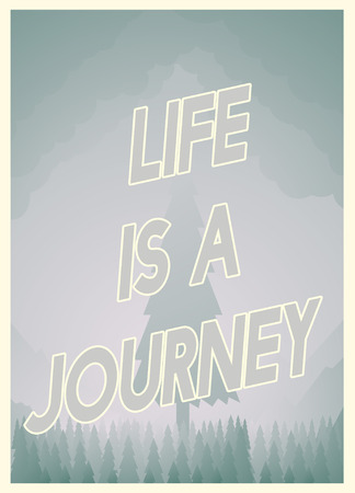 Graphic with the words Life is a Journey