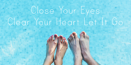 Close Your Eyes Clear Your Heart Let It Go Stock Photo