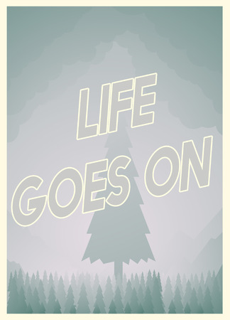 Life goes on poster design