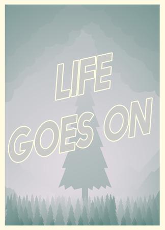 Life goes on poster design Stok Fotoğraf - 113097507