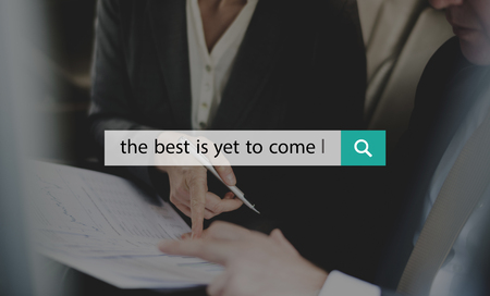 The Best Is Yet To Come Quote Message Motivation Stock Photo