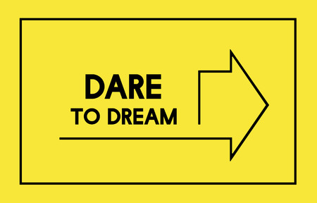 Improve Yourself Dare to Dream No Limits