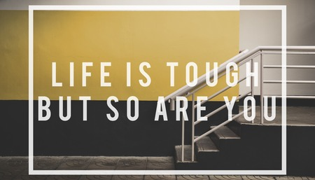 tough: life is tough but so are you quote overlay Stock Photo