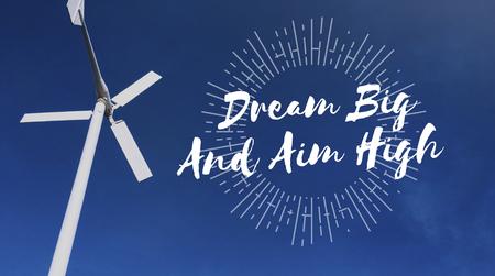 Dream big and aim high text design