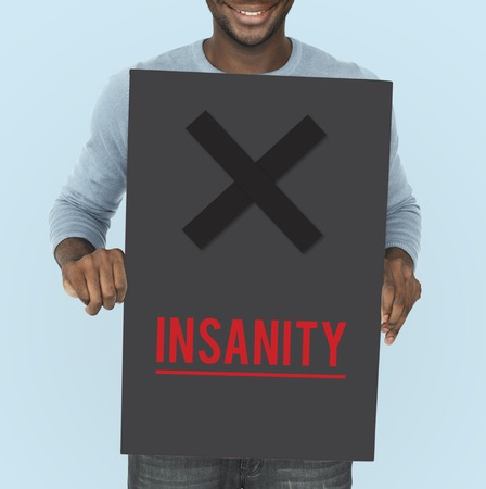 psychopathy: Insanity Mad Psyco Crazy Irresponsibility Mental Health