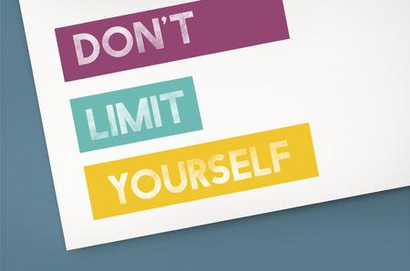 Dont limit yourself quote Фото со стока