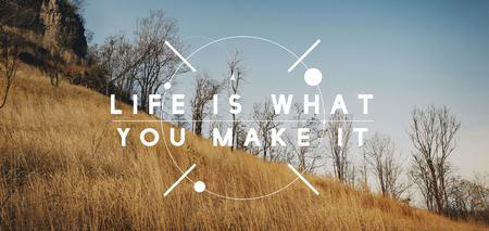 La vida es lo que haces Motivación Ve por ello Foto de archivo - 78936540