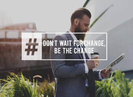 인생은 당신이 할 수있는 변화가되게하는 것입니다.