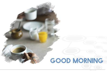 Good Morning Breakfast Coffee Relax Fresh