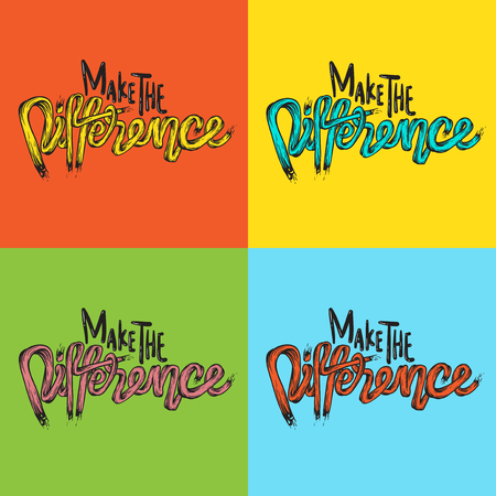Make The Difference Life Inspiration Motivation Word Graphic Illustration